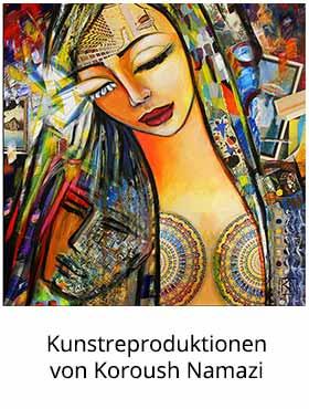 Kunstdrucke von Koroush Namazi