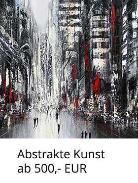 Abstrakte Kunst ab 500,- EUR kaufen