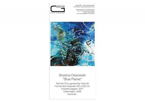 "Sonderedition, Monatsgemälde v. Bozena Ossowski: ""Blue Planet"""